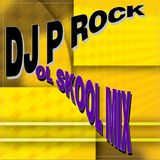 DJ P Rock OL School Mix 8