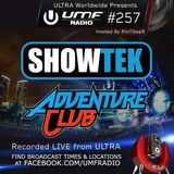 UMF Radio 257 - Showtek & Adventure Club (Live from ULTRA 2014)