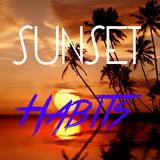 Sunset Habits