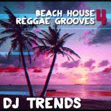Beach House Reggae Grooves #004