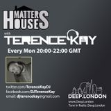 #HouseMatters w/ Terence Kay on Deep.London 09.03.15
