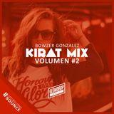 Kirat Mix #2 - Bowzer Gonzalez