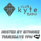 Club Kyte Radio(002)- Part 1 presented by BiTMORE
