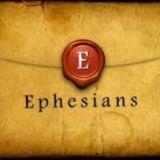 Ephesians - 02d - The Church