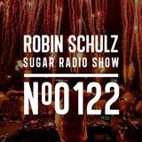 Robin Schulz | Sugar Radio 122