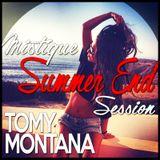 Tomy Montana- Mistique Summer End Session