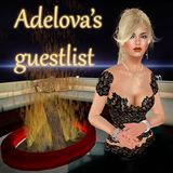 The Guest List of the month at LCC with music chosen by Adelova (Mixed by DJ PJ)