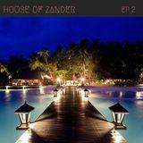 House of Zander Ep 2