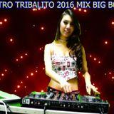 ELECTRO TRIBALITO 2016 MIX BIG BOSS DJ