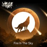 Fire In The Sky (30min Set MEF Radio)- Wolves Can Riot - WCRT