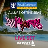 ALLURE OF THE SEAS (POOL PARTY) LIVE SET