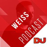 DJ MAG WEEKLY PODCAST: Weiss