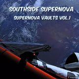 """Southside Supernova presents """"Supernova vaults"""" Vol.1"""