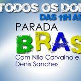 PROGRAMA PARADA BRASIL11 AGOSTO 2013