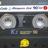 Code@Mangueta Disk (90´s Vol 2)