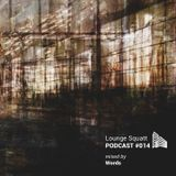 Lounge Squatt Podcast Guestmix By Words