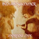 INDIAN SUMMER ☩ Jim Morrison ❋ MORFOU Buddha Bar MIX