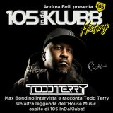 105 InDaKlubb History (Episode 33) The Todd Terry Interview