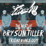 JAMSKIIDJ - Friday Vibes Week 4 | Best Of Bryson Tiller | March 2018