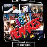 DJ Scope Presents 80's Remakes Live On Pure 107 12.02.2017