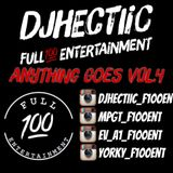 DJHECTIIC_F100ENT - ANYTHING GOES VOL 4