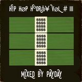 Hip Hop Hooray Vol # III - Mixed by Payday