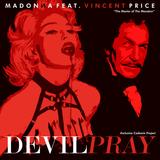 Devil Pray Codemix - Extended (Madonna Feat. Vincent Price)