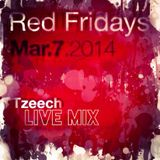 Tzeech Live at Red Friday(2014-03-07)