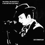 The Joker, The Unlucky 13 & The One That Got Away... - Lee Christian (Full Album Mixtapeworm)