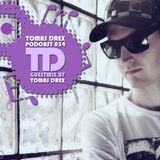 Tomas Drex PODCAST 054 - guestmix by Tomas Drex
