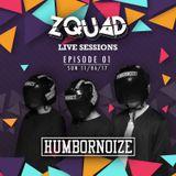 ZQUAD LIVE SESSIONS 001 - HUMBORNOIZE