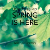 """""""Spring is Here"""" ~ Liquid Drum & Bass Mix"""