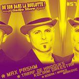 Podcast #057 : MAX PASHM, TARAF DE HADOUKS & KOCIANI ORKESTAR, BOBAN  MARKO MARKOVC ORCHESTRA