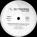 Dj Tooper Radio show Episode # 50 HOuse Music 2014