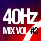 Jon Automata - 40Hz Mix Vol. #4