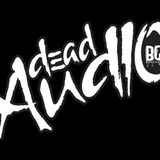 Dead Audio - From Bordeaux To Barcelona - 03.05.2013