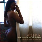 "R&B SLOW JAM - ""Tantra"", Gerald Levert and the Leverts"