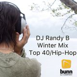 DJ Randy B - Winter Mix Top 40/Hip-Hop 1-21-19