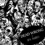 Dead Wrong x SFX Radio | Mixed by Nimä Skill