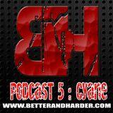B&H Podcast 05 August - Cyane