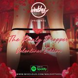 The Panty Dropper - Valentines R&B Edition