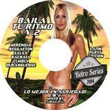 Baila Tu Ritmo 2 -Merengue, Reggaeton, Salsa, Bachata, Cumbia y Durangense! (recorded in 2004)