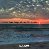 Classic Love Songs of the 70's & 80's