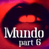 Mundo #6: Sex