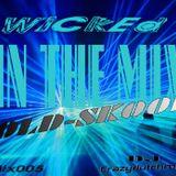 Mixx005 (WiCkEd Old-skool)