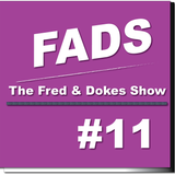 FADS (Fred And Dokes Show) #11
