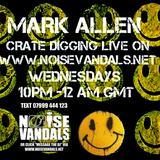Crate Digger radio Show 161 w/ Mark Allen on noisevandals.co.uk