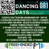 Dancing Days Podcast 081 - Freeminded FM Radio
