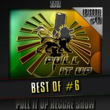 Pull It Up Show - Episode 49 (Saison 3)
