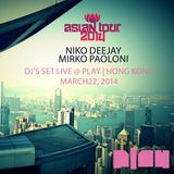 DJ'S SET LIVE @ PLAY - HONG KONG - NIKO DEEJAY and MIRKO PAOLONI